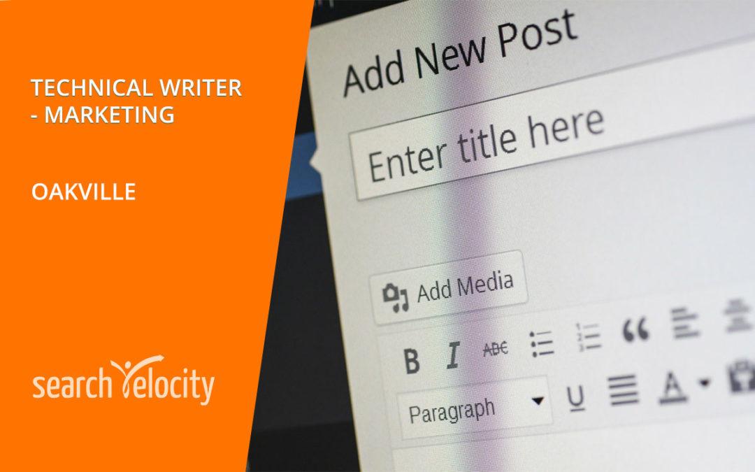 Technical Writer – Marketing | OAKVILLE